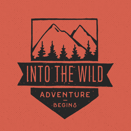 Into the Wild. Vintage labels, hand drawn on the theme of Hiking, Mountaineering, Hunting. Outdoor recreation, adventure in the mountains.