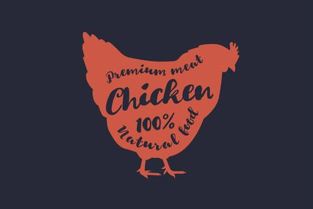 Image of red silhouette of chicken and inscription. Farm animal with sample text. Emblem for butcher shops, markets, packaging and advertising. Vector illustration. Illustration