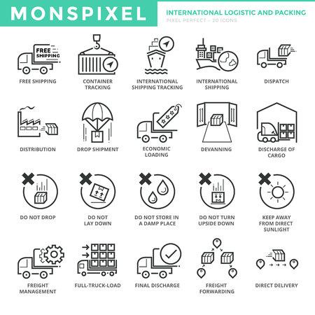 Los iconos planos delgada línea conjunto de Logística Internacional y embalaje. Iconos del pixel perfecto. Simple mono lineal concepto de accidente cerebrovascular paquete pictograma para los gráficos de la tela.