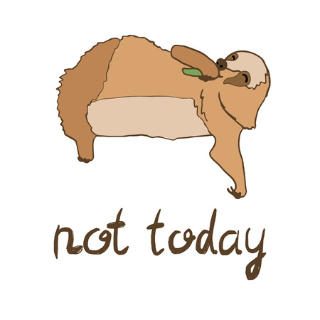 arboreal: illustration of cute eating sloth with lettering. Not today text. Relaxed and happy animal