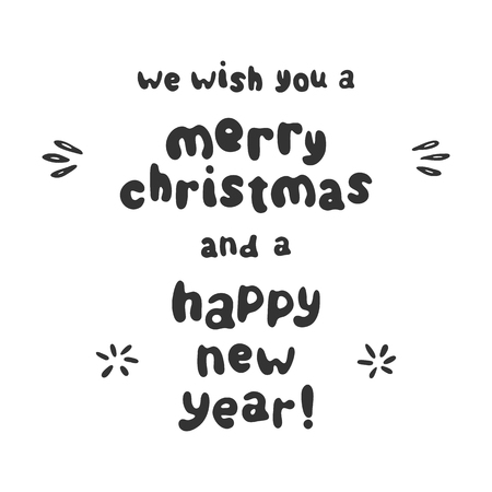 We Wish You A Merry Christmas And A Happy New Year Lettering ...