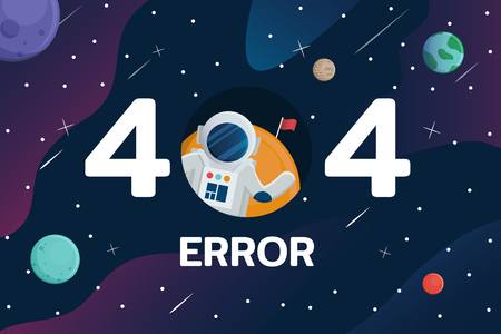 404 error with Astronaut and planet in space background