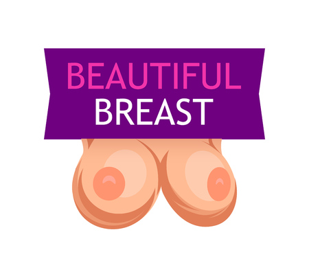 Beautiful Womens Breast. Emblem with Caption isolated on white.