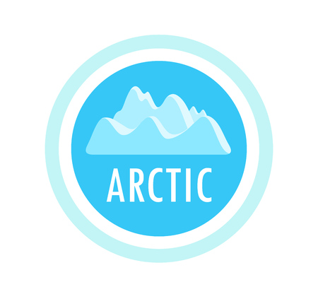 Round vector emblem with ice mountains and arctic caption. Badge for travel, camping, recreation or climbing company. Logo illustration for banners, sticker, seal and web sites.