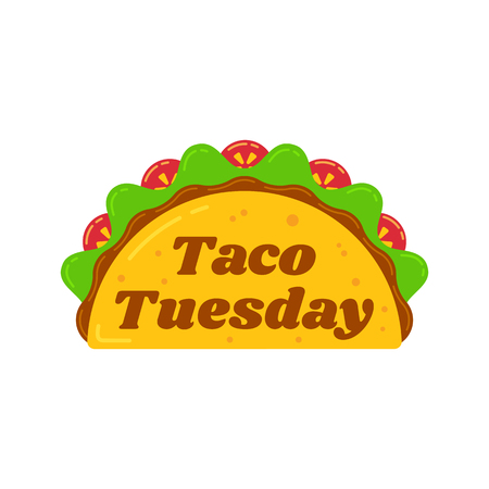 Traditional taco tuesday meal vector illustration. Spicy delicious tacos with beef or chicken, meat sauce, green salad and red tomato with big sign Taco Tuesday for restaurant or cafe event design.  イラスト・ベクター素材