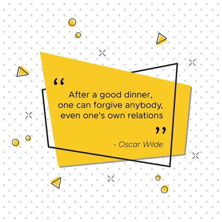 Banner pop-art con citazione motivazionale del poeta e drammaturgo irlandese Oscar Wilde per la celebrazione del Giorno del Ringraziamento USA. Dopo una buona cena si può perdonare chiunque, anche i propri parenti.