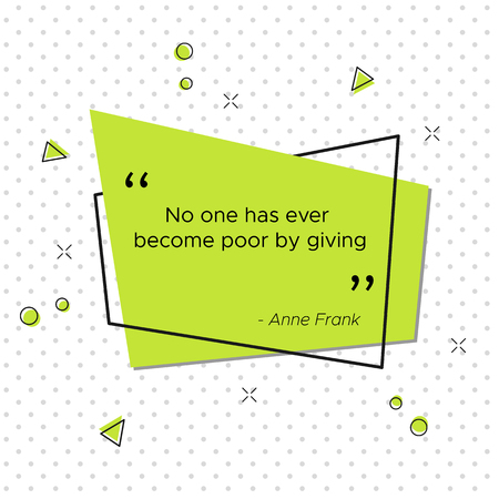 Vector illustration with German diarist inspirational quote Anne Frank. No one has ever become poor by giving. Trendy banner for USA Thanksgiving Day celebration 일러스트