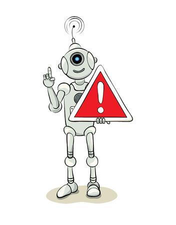 danger sign: The friendly robot with a warning sign, illustration