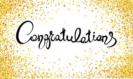 congratulations: Felicidades  caligrafía manuscrita con confeti de oro. Banner, título. Vectores
