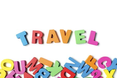 Isolated  TRAVEL  Colorful Wooden Letters and Word, Learning English Word