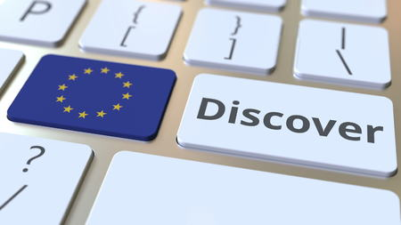 DISCOVER text and flag of the European Union on the buttons on the computer keyboard. Conceptual 3D rendering