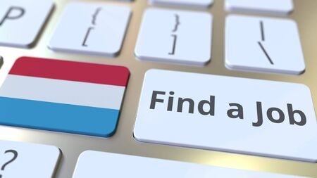 FIND A JOB text and flag of Luxembourg on the buttons on the computer keyboard. Employment related conceptual 3D rendering