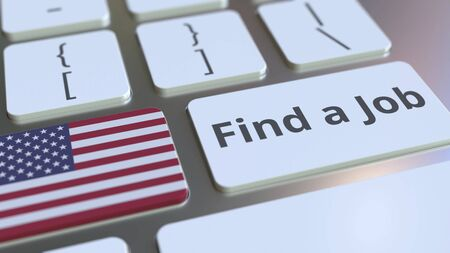 FIND A JOB text and flag of the United States on the buttons on the computer keyboard. Employment related conceptual 3D rendering