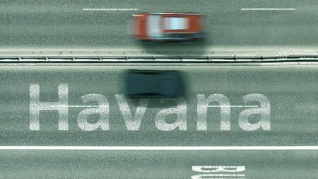 Aerial down view of the motorway with cars and Havana caption. Car travel to Cuba 3D rendering