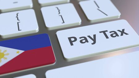 PAY TAX text and flag of Philippines on the computer keyboard. Taxation related conceptual 3D rendering