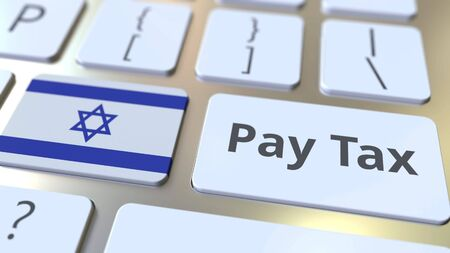 PAY TAX text and flag of Israel on the buttons on the computer keyboard. Taxation related conceptual 3D rendering Standard-Bild - 129268343