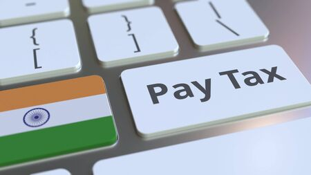PAY TAX text and flag of India on the buttons on the computer keyboard. Taxation related conceptual 3D rendering