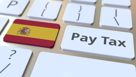 PAY TAX text and flag of Spain on the computer keyboard. Taxation related conceptual 3D rendering