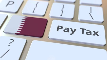 PAY TAX text and flag of Qatar on the computer keyboard. Taxation related conceptual 3D rendering