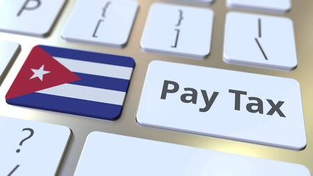 PAY TAX text and flag of Cuba on the buttons on the computer keyboard. Taxation related conceptual 3D rendering