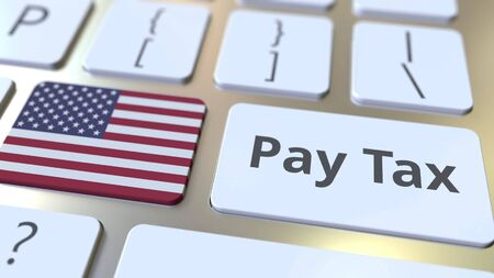 PAY TAX text and flag of the United States on the buttons on the computer keyboard. Taxation related conceptual 3D rendering