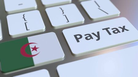 PAY TAX text and flag of Algeria on the buttons on the computer keyboard. Taxation related conceptual 3D rendering