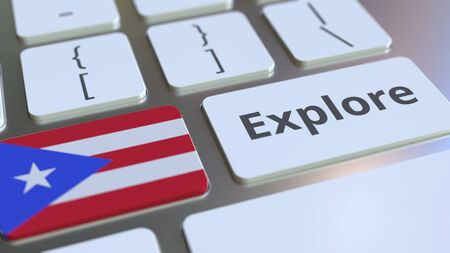EXPLORE word and national flag of Puerto Rico on the buttons of the keyboard. 3D rendering Stok Fotoğraf