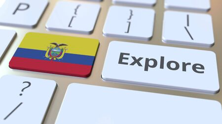 EXPLORE word and national flag of Ecuador on the buttons of the keyboard. 3D rendering