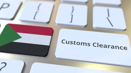 CUSTOMS CLEARANCE text and flag of Sudan on the computer keyboard. Import or export related conceptual 3D rendering