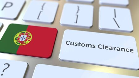 CUSTOMS CLEARANCE text and flag of Portugal on the computer keyboard. Import or export related conceptual 3D rendering