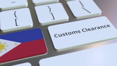 CUSTOMS CLEARANCE text and flag of Philippines on the computer keyboard. Import or export related conceptual 3D rendering
