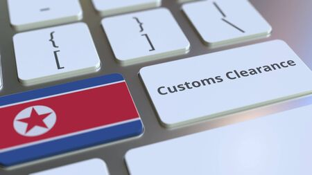 CUSTOMS CLEARANCE text and flag of North Korea on the computer keyboard. Import or export related conceptual 3D rendering