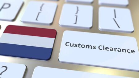 CUSTOMS CLEARANCE text and flag of the Netherlands on the computer keyboard. Import or export related conceptual 3D rendering