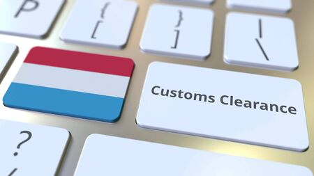 CUSTOMS CLEARANCE text and flag of Luxembourg on the buttons on the computer keyboard. Import or export related conceptual 3D rendering
