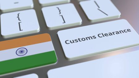 CUSTOMS CLEARANCE text and flag of India on the buttons on the computer keyboard. Import or export related conceptual 3D rendering Stock Photo