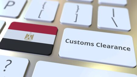 CUSTOMS CLEARANCE text and flag of Egypt on the buttons on the computer keyboard. Import or export related conceptual 3D rendering