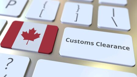 CUSTOMS CLEARANCE text and flag of Canada on the buttons on the computer keyboard. Import or export related conceptual 3D rendering