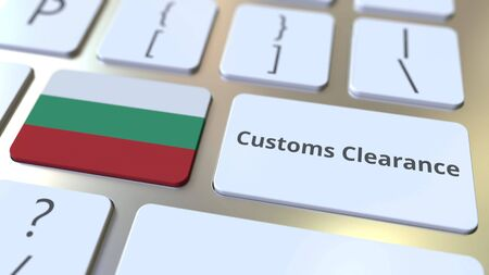 CUSTOMS CLEARANCE text and flag of Bulgaria on the buttons on the computer keyboard. Import or export related conceptual 3D rendering
