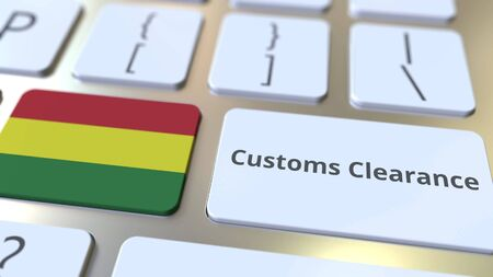 CUSTOMS CLEARANCE text and flag of Bolivia on the buttons on the computer keyboard. Import or export related conceptual 3D rendering