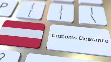 CUSTOMS CLEARANCE text and flag of Austria on the buttons on the computer keyboard. Import or export related conceptual 3D rendering