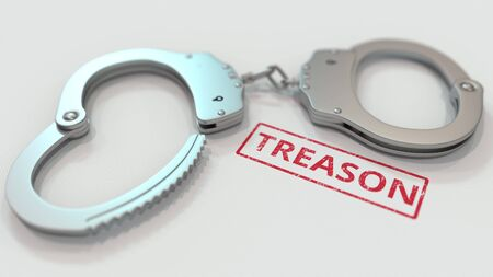 TREASON stamp and handcuffs. Crime and punishment related conceptual 3D rendering
