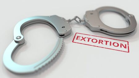 EXTORTION stamp and handcuffs. Crime and punishment related conceptual 3D rendering
