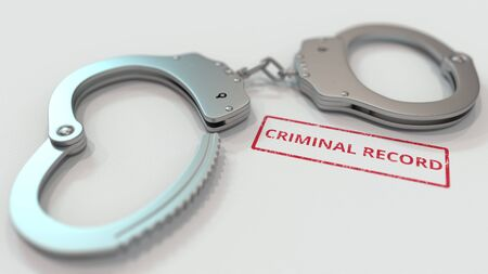 CRIMINAL RECORD stamp and handcuffs. Crime and punishment related conceptual 3D rendering Stock Photo