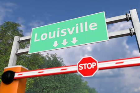 Barrier gate at Louisville road sign, United States. Conceptual coronavirus or some other disease quarantine related 3D rendering Stock Photo