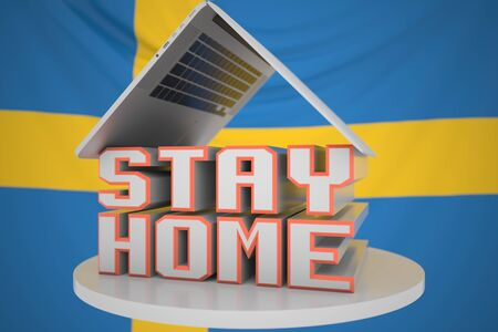 STAY HOME text and open laptop against the Swedish flag. Coronavirus self-isolation in Sweden, 3D rendering