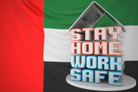 STAY HOME WORK SAFE text under laptop against the UAE flag. Remote work, 3D rendering