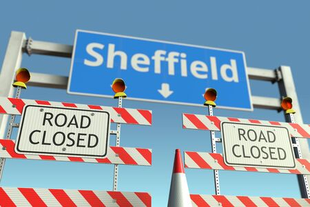 Road barriers at Sheffield city traffic sign. Quarantine or lockdown in the United Kingdom conceptual 3D rendering