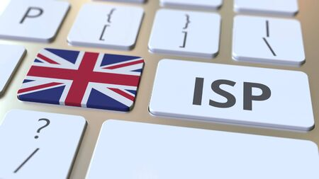 ISP or Internet Service Provider text and flag of Great Britain on the computer keyboard. National web access service related 3D rendering