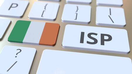 ISP or Internet Service Provider text and flag of the Republic of Ireland on the computer keyboard. National web access service related 3D rendering