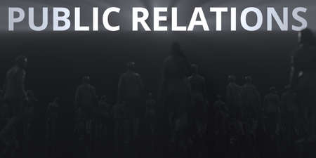 PUBLIC RELATIONS text and backlit anonymous crowd conceptual 3d rendering